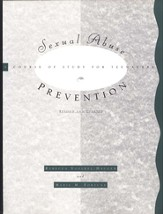 Sexual Abuse Prevention: A Course of Study for Teenagers