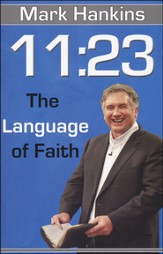 11:23 The Language of Faith