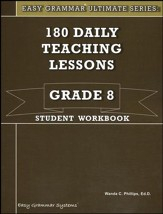 Easy Grammar Ultimate Series: 180 Daily Teaching Lessons, Grade 8 Student Workbook - Slightly Imperfect