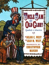 Uncle Sam and Old Glory: The Symbols of America