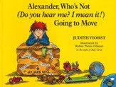 Alexander, Who's Not (Do You Hear Me? I Mean It!) Going