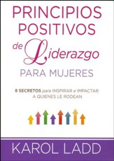 Principios Positivos de Liderazgo para Mujeres  (Positive Leadership Principles for Women)