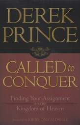 Called to Conquer: Finding Your Assignment in the Kingdom of God - eBook