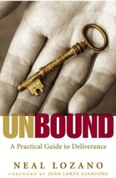 Unbound: A Practical Guide to Deliverance from Evil Spirits - eBook
