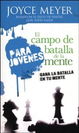 El Campo de Batalla de la Mente para Jóvenes  (Battlefield of the Mind for Teens)