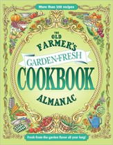 The Old Farmer's Almanac Garden Fresh Cookbook