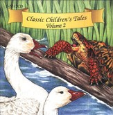 Classic Children's Tales Volume #2 - Audiobook on CD