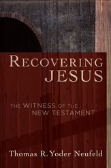 Recovering Jesus: The Witness of the New Testament - eBook
