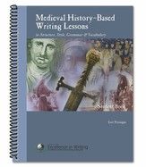 Medieval History-Based Writing Lessons, Third Edition