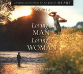 Conversations with a Ransomed Heart Volume 2: Loving a Man, Loving a Woman