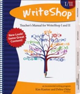 WriteShop Teacher's Manual for WriteShop I & WriteShop II