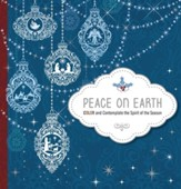 Peace on Earth: Color and Contemplate the Spirit of the Season