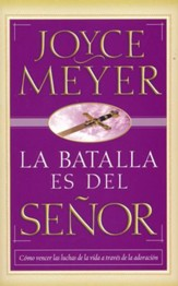 La Batalla Es del Señor  (The Battle Belongs to the Lord)