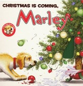 Christmas Is Coming, Marley