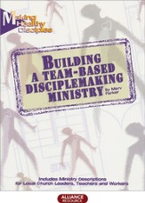 Building a Team-based Disciplemaking Ministry