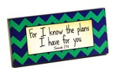 For I Know the Plans I Have for You Plaque