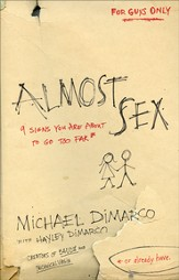 Almost Sex: 9 Signs You Are About to Go Too Far (or already have) - eBook