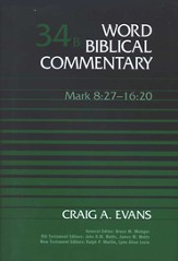 Mark 8:27-16:20: Word Biblical Commentary [WBC]