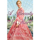 A Beauty So Rare: A Belmont Mansion Novel, Large Print