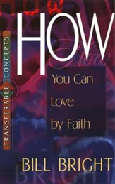 How You Can Love by Faith