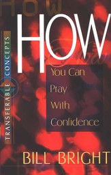 How You Can Pray With Confidence