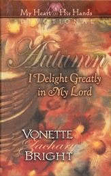 Autumn: I Delight Greatly in My Lord