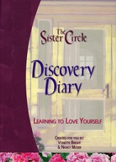 The Sister Circle Discovery Diary: Learning to Love Yourself