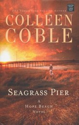 Seagrass Pier: A Hope Beach Novel, large print