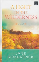 A Light in the Wilderness, Large Print