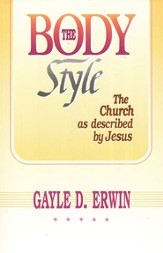 The Body Style: The Church as Described by Jesus