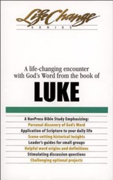 Luke, LifeChange Bible Study Series