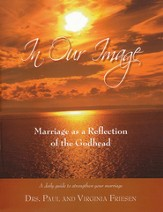 In Our Image: Marriage as a Reflection of the Godhead