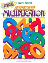 Straight Forward Math Series: Advanced Multiplication