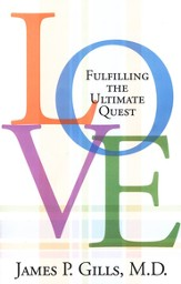 Love: Life's Ultimate Quest