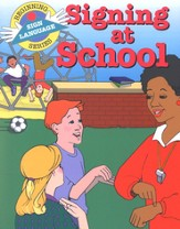 Signing at School, Beginning Sign Language Series