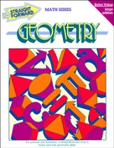 Straight Forward Math Series: Geometry