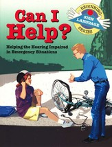 Can I Help? Emergency Situation Signs, Beginning Sign Language Series