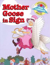 Mother Goose in Sign, Beginning Sign Language Series