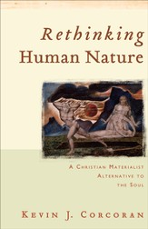 Rethinking Human Nature: A Christian Materialist Alternative to the Soul - eBook
