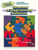 Grammar & Diagramming Sentences Straight Forward Series