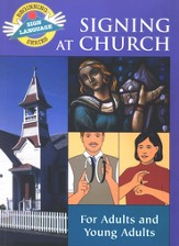 Signing at Church, Beginning Sign Language Series