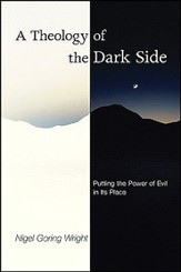 A Theology of the Dark Side