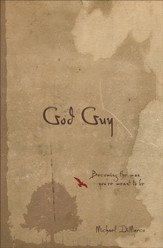 God Guy: Becoming the Man You're Meant to Be - eBook