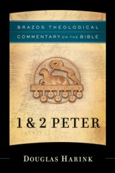 1 & 2 Peter (Brazos Theological Commentary) -eBook