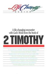 2 Timothy, LifeChange Bible Study Series