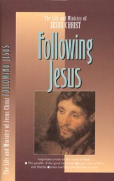 Following Jesus, The Life and Ministry of Jesus Christ Series