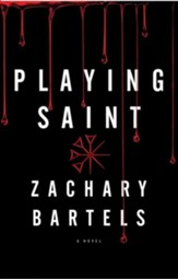 Playing Saint, Large Print