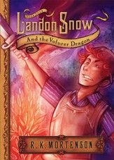 Landon Snow and the Volucer Dragon: Landon Snow Series #4