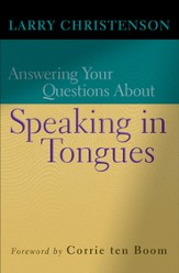 Answering Your Questions About Speaking in Tongues - eBook