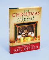 The Christmas Spirit: Memories of Family, Friends and Faith